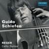 Guido Schiefen: Max Reger: Cello Suites-Cello-Cello Collection