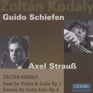 Guido Schiefen, Axel Strauß: Zoltán Kodály: Duet Op. 7 · Sonata Op. 8-Violin