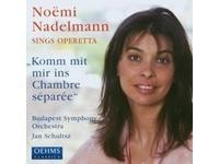 Komm mit Mir ins Chambre Separee - Noemi Nadelmann sings Operetta-Voices and Orchestra-Operetta Collection