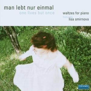 Lisa Smirnova: man lebt nur einmal · one lives but once-Piano-Instrumental