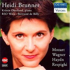 Heidi Brunner / Bertrand De Billy / Okerlund, Kristin: Mozart - Wagner - Haydn - Respighi-Vocal and Piano