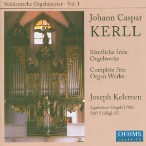 Johann Caspar Kerll - Complete free Organ Works - Joseph Kelemen, organ-Organ-Organ Collection