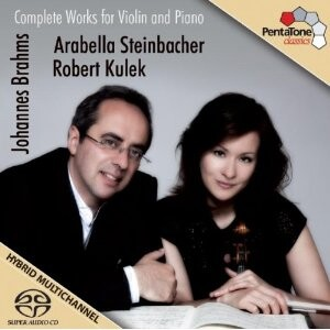 J. Brahms: Complete works for Violin and Piano: A. Steinbacher, violin / R. Kulek, piano-Piano