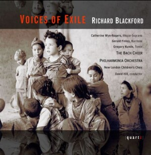VOICES OF EXILE - Richard Blackford-Voices and Orchestra