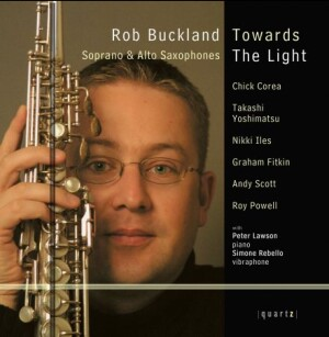 TOWARDS THE LIGHT - Rob Buckland, saxophone-Piano and Saxophone-Instrumental
