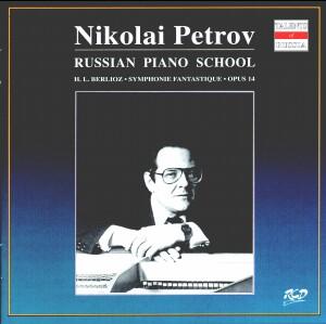 Nikolai Petrov - Piano - H. L. Berlioz: Symphonie fantastique, Opus 14 -Russian Piano School-Talents of Russia