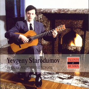 Yevgeny Starodumov - Guitar - J. S. Bach, M. T. Vysotsky-Russian Performing School-Talents of Russia