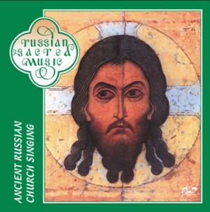 ANCIENT RUSSIAN CHURCH SONNGS-Choir-Sacred Music