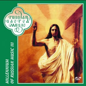Millennium Of Russian Music III. -Choir-Sacred Music