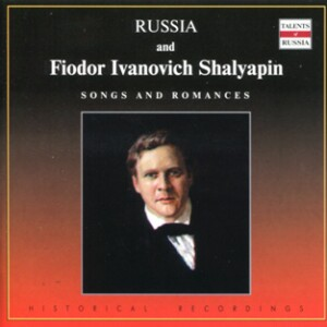 Russia and Fiodor Ivanovich Shalyapin - Songs and Romances - F I