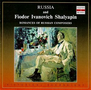 Russia and Fiodor Ivanovich Shalyapin - Romances of Russian Composers - F.I. Shalyapin, bass - S.Dargomyzhsky, M.P.Mussorgsky, etc...-The Best Russian Romances-Russe école de chant