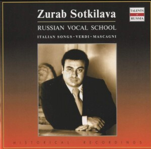 Zurab Sotkilava - Italian Songs: P. A. Tirindelli / T.P. Tosti / G. Verdi / E. de Curtis / etc...-Russian Vocal School-Talents of Russia
