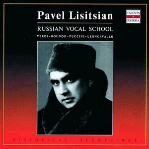 Pavel Lisitsian sings Opera Arias and Duets - Pavel Lisitsian, baritone - All-Union Radio Symphony Orchestra, Bolshoi Theatre Orchestra - G. Verdi - G. Puccini, etc...-Opéra-Russe école de chant