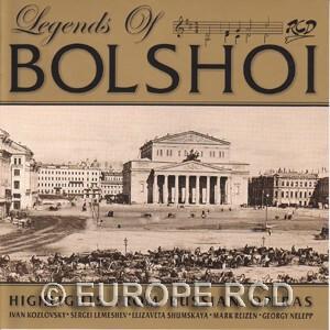 Legends of Bolshoi: Highlights from Russian Operas - E. Shumskaya, soprano - S. Lemeshev - G. Nelepp - I.Kozlovsky, tenors, M. Reizen, bass -Bolshoi Theatre Orchestra-Opera-Russian Vocal School