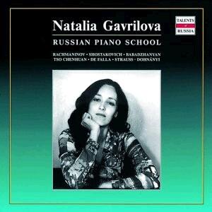 Natalia Gavrilova, piano: Piano Recital - Rachmaninov - Shostakovich, etc..-Piano-Russian Piano School