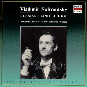 Vladimir Sofronitsky, piano: Chopin - Mazurkas & Waltzes and works by Schubert -Liszt - Schumann - Beethoven-Piano-Russian Piano School