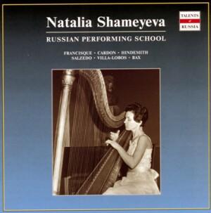 Natalia Shameyeva, harp - H. Villa-Lobos / P. Hindemith / A. Francisque / A. Bax / C. Salzedo /  J-B Cardon-Harp-Instrumental
