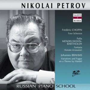 Nikolai Petrov, piano: Chopin - 4 Scherzos / Mendelsson - Sonate écossaise / Brahms - Variations and Fugue-Piano-Instrumental