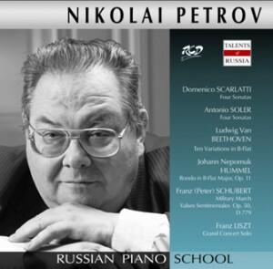 Nikolai Petrov, piano: D. Scarlatti / A.Soler / L. Van Beethoven / J.N. Hummel / F.P. Schubert / F. Liszt-Piano-Russe école de pianist