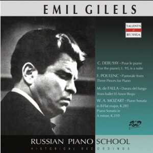 Emil Gilels Piano Works by Debussy, Poulenc, Falla, Mozart -Piano-Instrumental