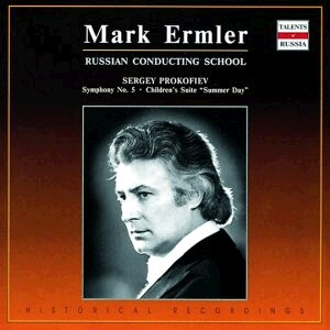 Mark Ermler conducts Prokofiev  - State Academic Symphony Orchestra of the USSR - M. Ermler: Prokofiev - Summer Day-Symphony No.5-Orchestra-Russian Conductor's School