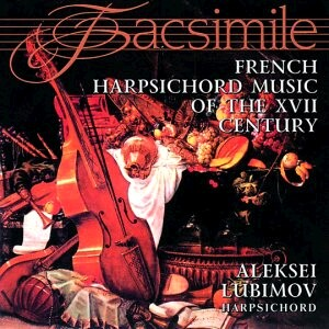 French Harpsichord Music of the 17th century - L. Couperin, Jean Henri D'Anglebert - Alexej Lubimov, harpsichord-Harpsichord-Baroque