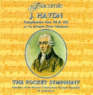 J. Haydn - The Pocket Symphony (Symphony No. 94, 103):  Moscow Conservatory Baroque Ensemble on period instruments Members-Ensemble-Baroque