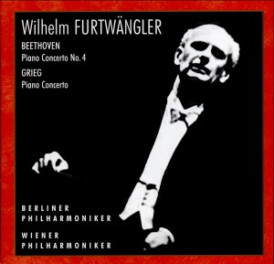 Wilhelm Furtwängler - Beethoven, Grieg: Concerto for Piano and Orchestra-Orchestra-Furtwangler