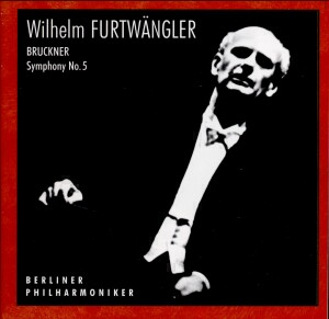 Wilhelm Furtwängler - Bruckner: Symphony No. 5 in B flat, A96 (original version) / etc...-Orchestra-Furtwangler