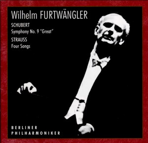 "Wilhelm Furtwängler - F.P.Schubert: Sym. No.9 ""Great""/ Strauss: 4 Songs for Voice & Orch. -Orchestra-Furtwangler"