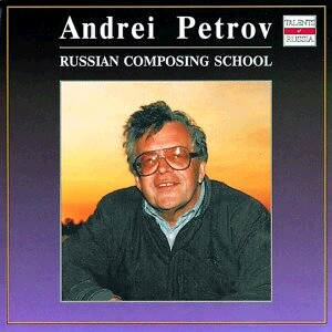 Andrei Petrov - Russia of Bells, Fantasy - Violin Concerto, etc...-Voice, Choir and Orchestra-Russian Composing School