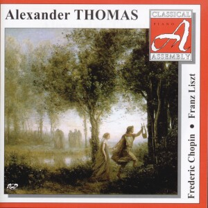 Alexander Thomas - Piano: F. Chopin, F. Liszt-Piano-Classical Assembly