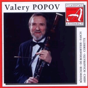 Valery Popov: Bassoon Recital - V. Popov, bassoon -  A. Bakhchiev, harpsichord - D. Miller, cello: Boddecker - J. F. Fasch -Corrette etc...-Bassoon-Bassoon Collection