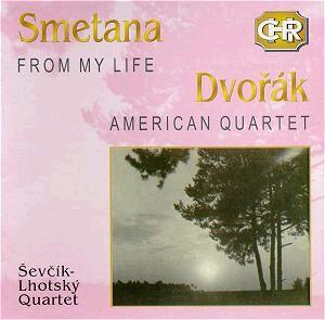 B. Smetana - From My Life,  A. Dvořák - American, Waltzes: String Quartets:  Ševčík-Lhotský Quartet-Quartet-Tchéque enregistrement historique