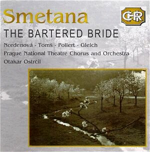 B. Smetana: The Bartered Bride - Comic Opera in 3 Acts-Opera-Czech Historical Recordings