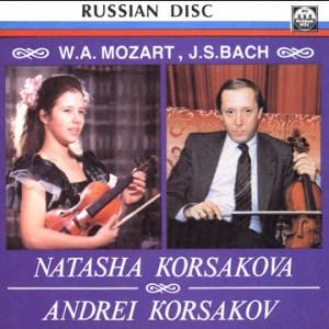 Natasha Korsakova - Andrei Korsakov - J.S. Bach - W.A. Mozart- Violin Concert-Voices and Orchestra-Violin Concerto