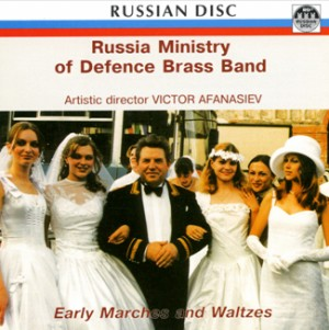 Early Marches and Waltzes - Russian Ministry of Defence Brass Band-Waltzes-Marches