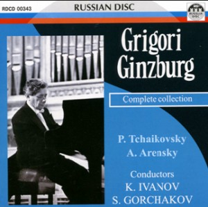 Grigory Ginzburg - Complete collection - A. Arensky - P.I. Tchaikovsky-Piano and Orchestra-Piano Concerto