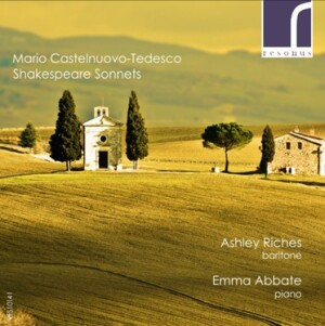 Mario Castelnuovo-Tedesco - Shakespeare Sonnets - Ashley Riches - Emma Abbate-Voice, Piano and Orchestra -Vocal Collection
