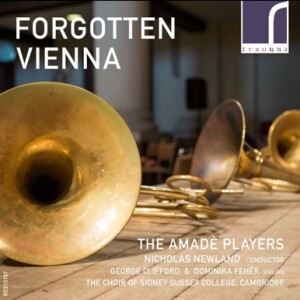 The Amadè Players - Forgotten Vienna - The Amadè Players - NIcholas Newland-Choir-Choral Collection