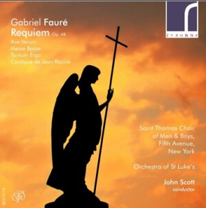 Gabriel Fauré - Requiem, Op. 48 - John Scott - Saint Thomas Choir of Men & Boys - Fifth Avenue, New York-Choir-Requiem