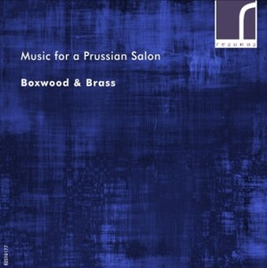 Music for a Prussian Salon - Franz Tausch in Context - Anneke Scott - Boxwood & Brass-Ensemble-Brass Collection