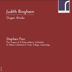 JUDITH BINGHAM - Organ Works - Stephen Farr-Organ-Organ Collection
