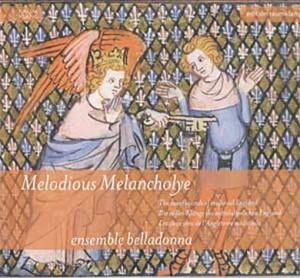 Melodious Melancholye - Ensemble Belladonna-Vocal Collection