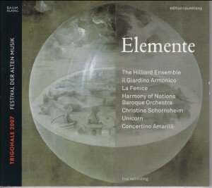 """Elemente"" Trigonale 2007 - Festival of Early Music-Chamber Music"
