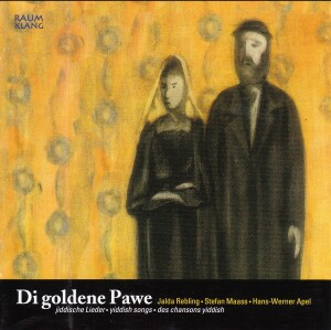 Di Goldene Pawe - Traditional Yiddish Songs. J. Rebling, S. Maass, H. W. Apel-Songs