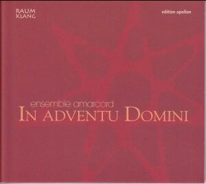 In Advent Domini - Ensemble Amarcord-Ensemble-Sacred Music