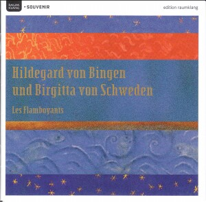 Hildegard of Bingen and Birgitta of Schweden - Les Flamboyants-Chamber Ensemble-Medieval Period