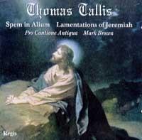 T. Tallis - Spem In Alium: Lamentations of Jeremiah, Pro Cantione-Liturgy-Renaissance