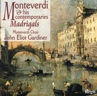 Monteverdi & His Contemporaries - Madrigals-Choral Collection